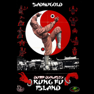Sadhugold - Dump Dynasty: Kung Fu Island