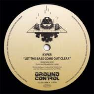 Kyper - Let The Bass Come Out Clear