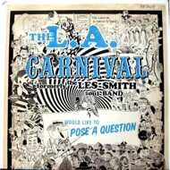 L.A. Carnival - Would Like To Pose A Question