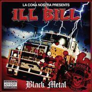Ill Bill (La Coka Nostra Presents) - Black Metal
