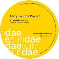 Larry London Project - A Love Like That