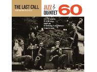 Jazz Quintet 60 - The Last Call - Lost Jazz Files 1962-63