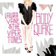 Laura Vane & The Vipertones - Bodyquake