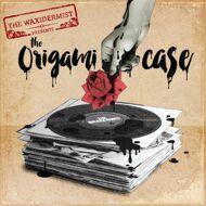 The Waxidermist (Lawkyz) - The Origami Case