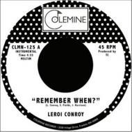 Leroi Conroy - Remember When ?/ La Gran Mesa