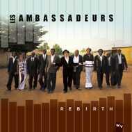 Les Ambassadeurs - Rebirth