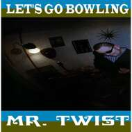 Let's Go Bowling - Mr. Twist