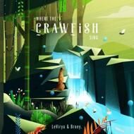 LeVirya & Broey - Where The Crawlfish Sing