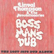 Linval Thompson - Boss Man's Dub (The Lost 1979 Dub Album)