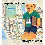Loopwhole Beats - Newyorkism II (Clear Vinyl)