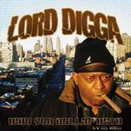 Lord Digga - Who You Rollin' With