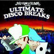 Lord Funk & Moar - Ultimate Disco Breaks