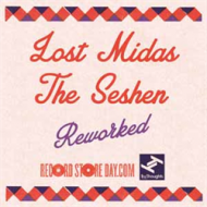 Lost Midas / The Seshen - Reworked