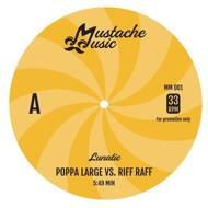 Lunatic - Poppa Large vs. Riff Raff / Rap Tight On Saturday Nite (Black Vinyl)