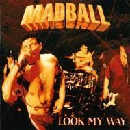 Madball - Look My Way (Silver Vinyl)