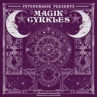 Psychemagik - Magik Cyrkles