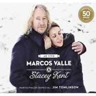 Marcos Valle & Stacey Kent - Ao Vivo