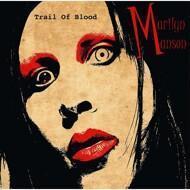 Marilyn Manson - Trail Of Blood