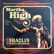 Martha High With Shaolin Temple Defenders - W.O.M.A.N.