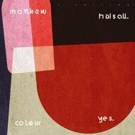 Matthew Halsall - Colour Yes
