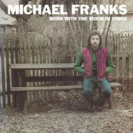 Michael Franks - Born With The Moon In Virgo