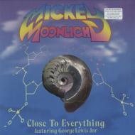Mickey Moonlight - Close To Everything