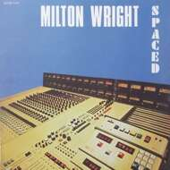 Milton Wright - Spaced