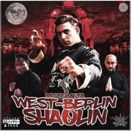 Mista Meta - West-Berlin Shaolin