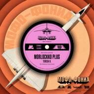Morlockko Plus (Morlockk Dilemma) - Mofo-Phonia #2