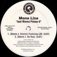Mona Lisa - Just Wanna Please U
