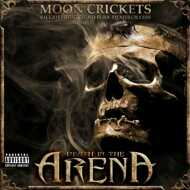Moon Crickets - Death In The Arena