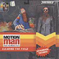 Motion Man - Clearing The Field - Instrumentals