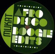 Mukat - Afro Disco Boogie Edits Volume 6