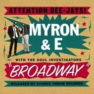 Myron & E with The Soul Investigators - Broadway