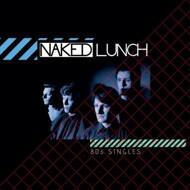Naked Lunch - 80s Singles