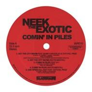 Neek The Exotic - Comin' In Piles (White Vinyl)