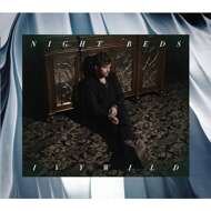 Night Beds - Ivywild