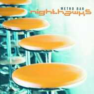 Nighthawks - Metro Bar