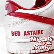 RED Astaire (Freddie Cruger) - Nuggets For The Needy Volume 2