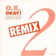O.K. - Okay! (Remix)