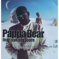 Pappa Bear - When The Rain Begins To Fall