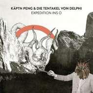 Käptn Peng & Die Tentakel Von Delphi - Expedition Ins O
