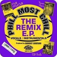 Phill Most Chill - The Remix EP