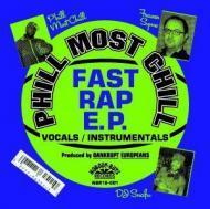 Phill Most Chill And Bankrupt Europeans - The Fast Rap E.P.
