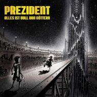 Prezident - Alles ist voll von Göttern (Vinyl)