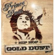 Prince Paul - Hip Hop Gold Dust