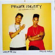 Private Identity - Look At Me Now / Massive Murda