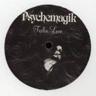 Psychemagik - Feelin Love / Wake Up Everybody