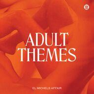 El Michels Affair - Adult Themes (Black Vinyl)