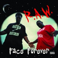 Face Forever - R.A.W. (Black Vinyl)